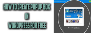 How to Create Popup box in wordpress for free
