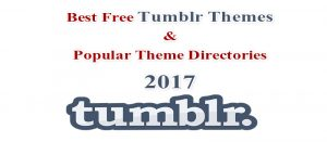 Best Free Tumblr Themes & Popular Theme Directories 2017