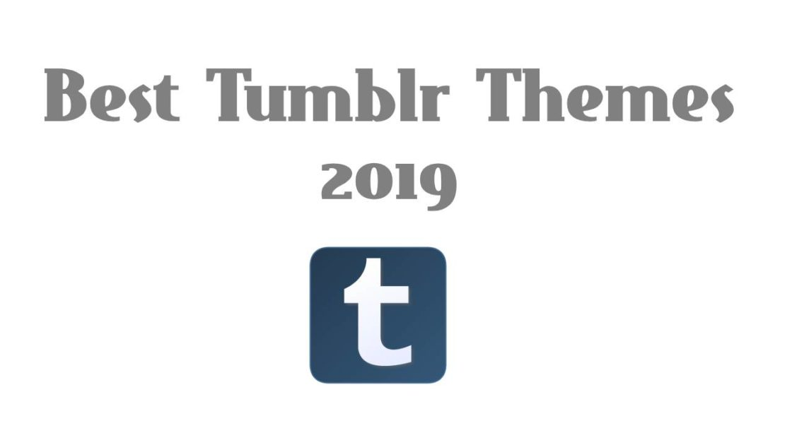 Best Tumblr Themes