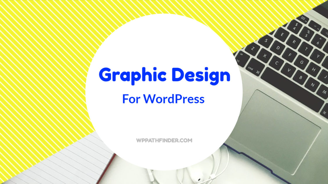 Easy Graphic Design for Wordpress