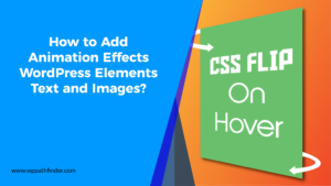 How to Add Animation Effects on WordPress Elements Text and Images-01