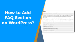 How to Add Faq Section WordPress