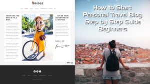 How-to-Start-a-Personal-Travel-Blog-Step-by-Step-Guide