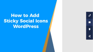 How to Add Sticky Social Icons in WordPress